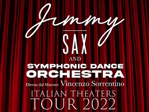 JIMMY SAX AND SYMPHONIC DANCE ORCHESTRA